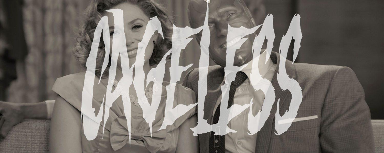 Cageless: WandaVision Mid-Season Chat